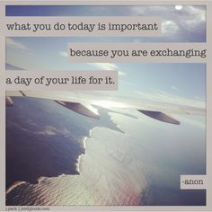 """{ inspire } : """"what you do today is important…"""" 