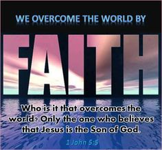 1 John Amplified Bible (AMP) Who is the one who is victorious and overcomes the world? It is the one who believes and recognizes the fact that Jesus is the Son of God. Faith Walk, Faith In God, Popular Bible Verses, Grace Christian, Christian Church, Doers Of The Word, Overcome The World, Amplified Bible, Spiritual Enlightenment