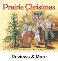 Prairie Christmas / written by Elizabeth Van Steenwyk ; illustrated by Ronald Himler.