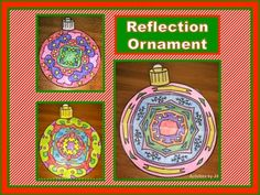 """This activity is one of the most memorable of the year for many of my students! Words are hidden in the reflection ornaments. The process of """"hiding"""" the words (Christmas/holiday/winter related) using reflections fascinates students.  The ornaments are fun to create, all designs are unique, they make wonderful decorations for the holidays, and students are practicing reflection and symmetry as they design their own ornament. The activity is a wonderful blending of geometry and art!"""