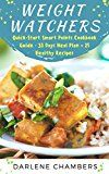 Free Kindle Book -   Weight Watchers: A Quick-Start Smart Points Cookbook Guide - 31 Days Meal Plan + 25 Healthy Recipes
