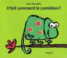 Il fait comment le caméléon