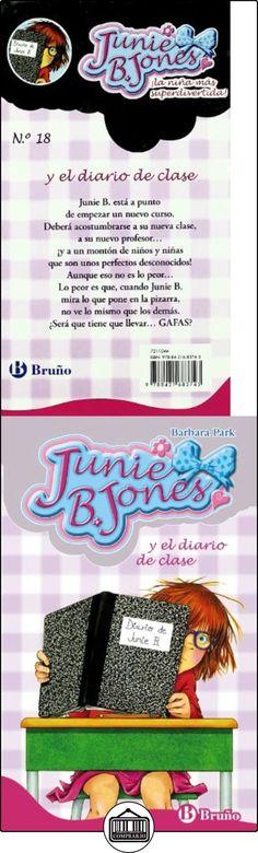 Junie B. Jones y el diario de clase (Castellano - A Partir De 6 Años - Personajes Y Series - Junie B. Jones) Barbara Park ✿ Libros infantiles y juveniles - (De 6 a 9 años) ✿ ▬► Ver oferta: http://comprar.io/goto/8421683748