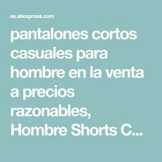 pantalones cortos casuales para hombre en la venta a precios razonables 5b8da5f55a31a