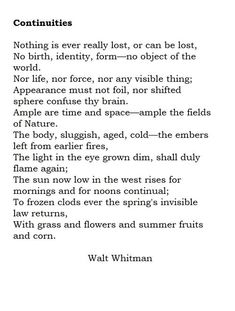 continuities by walt whitman summary Whitman Poems, Walt Whitman Quotes, Beautiful Poetry, Beautiful Words, Poem Quotes, Life Quotes, Poetic Words, Waxing Poetic, Literary Quotes