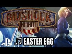 BioShock Infinite: Musical Easter Eggs