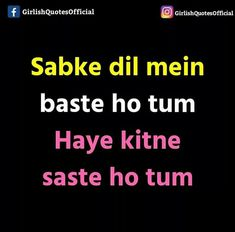 "For those girls who says.""bhtt sare ldke mujh pe mrte h"". Funny Quotes In Hindi, Cute Funny Quotes, Desi Quotes, Stupid Quotes, Some Funny Jokes, Funny Picture Quotes, Sarcastic Quotes, Funky Quotes, Crazy Girl Quotes"