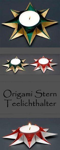 Origami Sterne Teelichthalter falten zu Weihnachten - schöne Weihnachtsdeko selber basteln.