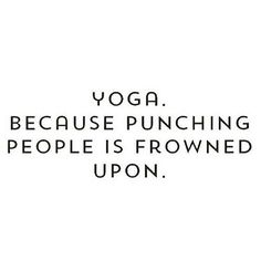 Funny Yoga Quotes 41 Best Yoga fun images in 2019 | Facial muscles, Funny sayings  Funny Yoga Quotes