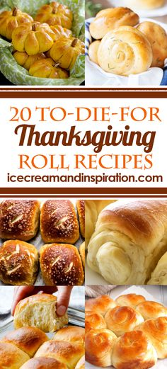 You'll find the perfect Thanksgiving roll recipe here with this collection of 20 To-Die-For Thanksgiving Roll Recipes.
