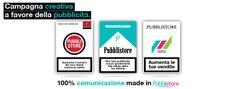Campagna creativa a favore della pubblicitá.  Non far morire la tua attività. Pubblicizzala.