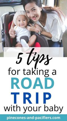 How to road trip with a baby! Plus 5 tips for not losing your mind when you take your baby on a long road trip (5 baby travel tips). // Pinecones And Pacifiers -- #babytips #babytravelhacks #babyhacks