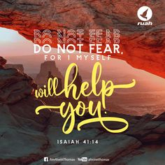 "Do not fear, for I myself will help you,"" Isaiah 41:14 #dailybreath #ruah #ruahchurch #ruahministries #bibleverse #promiseoftheday #blessingword #verseoftheday #dailyword #sprinkleofjesus #bibleblog #parentsday"