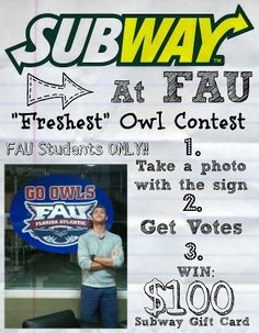 "Subway AT FAU ""Freshest Owl"" Fall 12'"