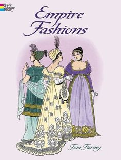 Empire Fashions (Dover Fashion Coloring Book) by Tom Tierney http://www.amazon.com/dp/0486418693/ref=cm_sw_r_pi_dp_jmKwvb1ZNHMAF