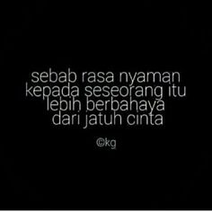 Kata Kata Mutiara Quotes Indonesia Relationship Quotes Black Quotes Love Quotes