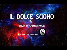 Il Dolce Suono   Lucia di Lammermoor by Inva Mula Tchako