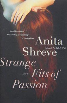 Strange Fits of Passion: A Novel by Anita Shreve http://www.amazon.com/dp/0156031396/ref=cm_sw_r_pi_dp_HXZLub1P0575W