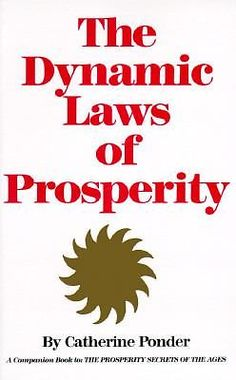 The Dynamic Laws of Prosperity by Catherine Ponder (2003, Paperback, Revised,...
