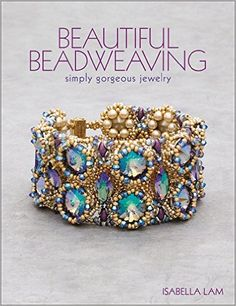 Beautiful Beadweaving: Just gorgeous jewelry: Isabella Lam: Foreign-language books
