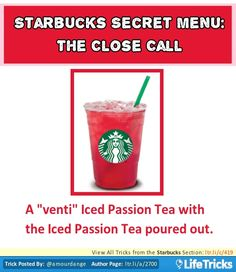 Starbucks Secret Menu: The Close Call