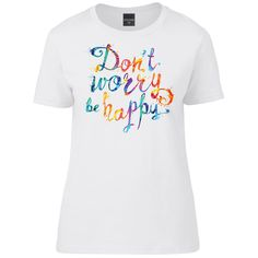 Don't Worry Be Happy T-Shirt - S 6/8