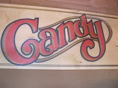 Candy Sign Disneyland. Candy Rush, Christmas Candy, Christmas 2019, Candy Signs, My Sweet Sister, Penny Candy, Retro Candy, Old Signs, Candy Store