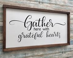 Gather here with grateful hearts sign Wood Pallet Signs, Diy Wood Signs, Rustic Wood Signs, Pallet Art, Farmhouse Signs, Farmhouse Decor, Farmhouse Bathrooms, Farmhouse Bench, Farmhouse Ideas
