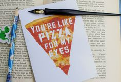 You're Like Pizza For My Eyes- Adorable Pizza Note Card- Best Friends, Blank Cards, Love Notes, Pen Pals, True Love, Compliments by Papyrusaurus on Etsy