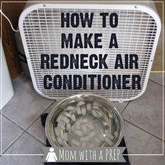 """The ice cold water in front of a fan cools down the breeze before it hits you on a blistering day. This blogger dubs it the """"Redneck Air Conditioner"""" (her words, not ours.) See more at Mom With a Prep »"""