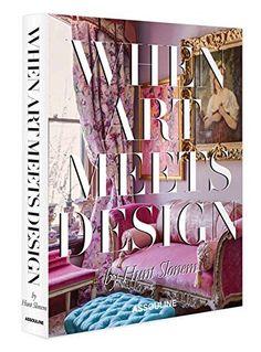 When Art Meets Design (Classics) by Hunt Slonem