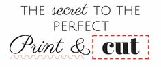 The Secret to the Perfect Print and Cut by My Paper Craze from the Silhouette School