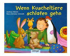 Wenn Kuscheltiere schlafen gehn von Hans Ch Schmidt https://www.amazon.de/dp/3789171336/ref=cm_sw_r_pi_dp_U_x_9OjaBbWJSCSX2