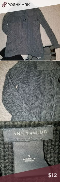 Ann Taylor Cableknit Grey Sweater Like new Ann Taylor Sweater  Grey Cableknit - Very comfy!  Minor scratches to button as seen in photo Ann Taylor Sweaters