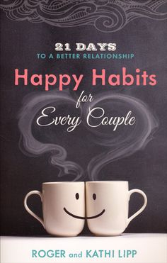 Improve your relationship in just 21 days! In Happy Habits for Every Couple. Roger and Kathi Lipp show you fun and practical ways to improve your marriage by putting love and laughter back into it. Follow this 21-day plan and get the boost you need to bring you closer together.