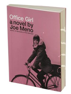 Written by a Chicago author... Office Girl (by Joe Meno)