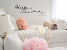 for girls' room - Wall decal Happy girls are the prettiest girls Audrey Hepburn vinyl wall decal. $29.00, via Etsy.