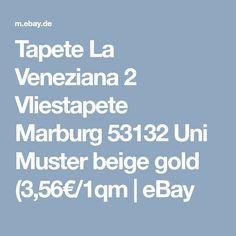 Tapete La Veneziana 2 Vliestapete Marburg 53132 Uni Muster beige gold (3,56€/1qm | eBay