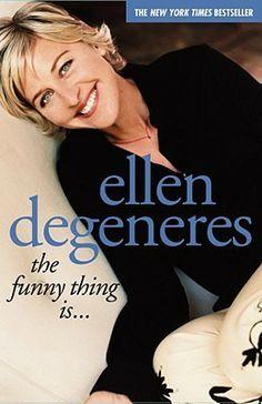 #follett4 The Funny Thing Is... by Ellen DeGeneres