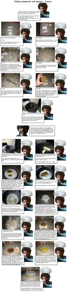 How to make cannabutter with Samuel L. Jackson - http://potterest.com/pin/how-to-make-cannabutter-with-samuel-l-jackson/ -TBlazes