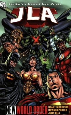 JLA (Book 1): New World Order by Grant Morrison