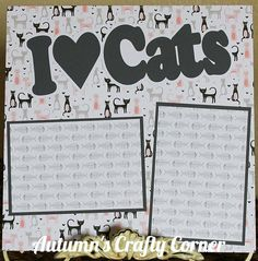 I heart Cats - Basic Premade Scrapbook Page 12x12 Layout