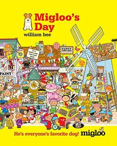 Migloo's Day by William Bee http://www.amazon.com/dp/0763673749/ref=cm_sw_r_pi_dp_3on0vb1P57VC5