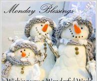 Monday Blessings, Wishing You A Wonderful Week