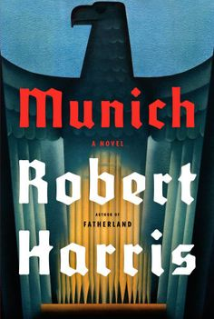 Check out this list of the year's best history books, including WW2 historical fiction novel Munich by Robert Harris,
