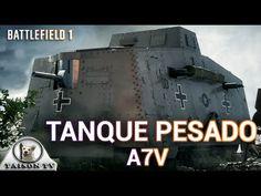 "Battlefield 1 El Tanque Pesado A7V o el ""Amtrack"" de la época"