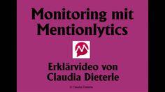 Erklärvideo zum Monitoring mit Mentionlytics. Beschreibung im Artikel  auf http://www.tipptrick.com/2016/08/01/claudias-praktischer-ratgeber-zum-monitoring/