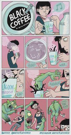 Hattie Flattener Presents... || Comics - Black Coffee