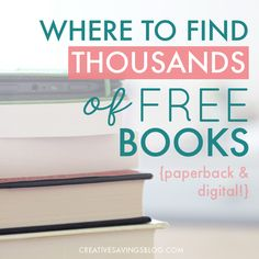 Love to read? Here's how to find thousands of free books—both paperback and digital—with absolutely no strings attached. Includes a list of my all-time favorite websites! via @creativesavings