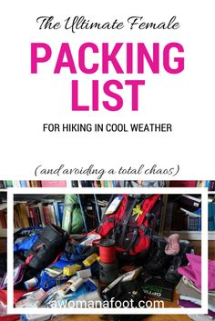 Look no more! The ultimate packing list for women hiking in cooler climates. Hiking clothes, camping gear and all other needed items. #packinglist #hiking #camping #womenhiking #solo #backpacking